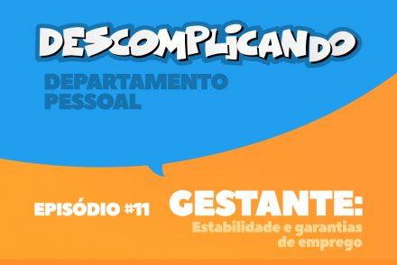 Departamento Pessoal Estabilidade e garantias de emprego gestante