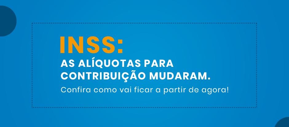 Confira como ficam as novas alíquotas de contribuição do INSS para 2020