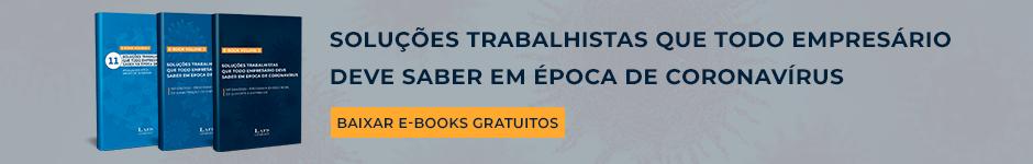 3 ebooks - Soluções Trabalhistas em época de Coronavirus
